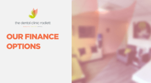 Practice membership and finance options at The Dental Clinic
